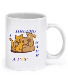 Each purchase of a mug goes to help needy pets. Please share and please purchase -https://www.gearbubble.com/saveapetmug