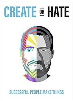 Create Or Hate: Successful People Make Things by [Norris, Dan] Free Books, Good Books, Best Self Help Books, Computer Books, Starting A Podcast, Personal Development Books, Quick Reads, English Book, Successful People