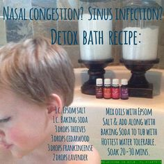Nasal congestion, sinus infection, detox bath recipe...For more info or to order please go to www.EssentialOilsEnhanceHealth.com