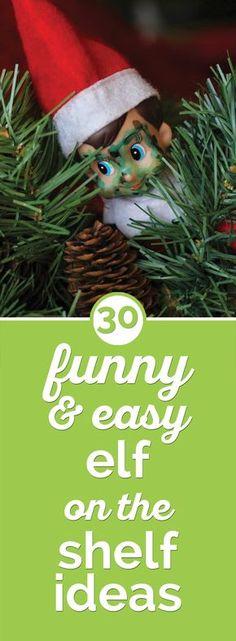 30 Funny & Easy Elf on the Shelf Ideas! - thegoodstuff