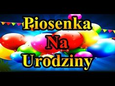 Piosenka Na Urodziny Disco Polo 2018 - Fajne Przyjęcie Urodzinowe Życzenia Piosenki Polskie - YouTube Polish Recipes, Happy Birthday, Neon Signs, Youtube, Humor, Videos, Funny, Polo, Alcohol