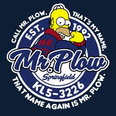 call mr plow, that's my name Simpsons Drawings, Simpsons Art, Digital Foto, Futurama, Cultura Pop, Positive Vibes, Geek Stuff, Illustration, Cool Stuff