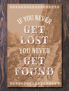 getting lost can make for the best stories...