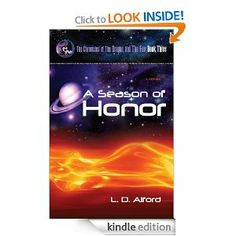 A Season of Honor: A Novel (The Chronicles of The Dragon and The Fox) by L. D. Alford. $7.52. Author: L. D. Alford. Publisher: OakTara (July 23, 2009). 200 pages