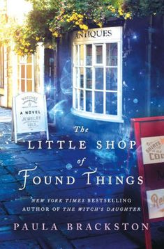 The Little Shop of Found Things by Paula Brackston | NOOK Book (eBook) | Barnes & Noble®