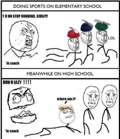 Doing Sports On Elementary School Vs. On High School - Posted in Funny, Troll comics and LOL Images - Entertain Club