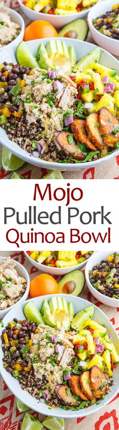 Cuban Mojo Pulled Pork Quinoa Bowls with Pineapple Salsa