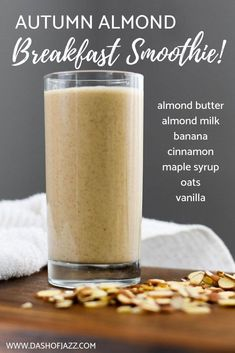 A creamy dreamy and all-natural filling breakfast smoothie made with oats almond butter banana and hints of maple vanilla and cinnamon flavors. Also makes a great post-workout smoothie Recipe by Dash of Jazz Smoothies Banane, Apple Smoothies, Strawberry Smoothie, Yummy Smoothies, Smoothies With Oats, Making Smoothies, Smoothie Bowl, Smoothie Prep, Workout Smoothie