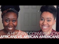 African vs African Americans {A Hesitant Convo w/ Evelyn From the Internets]... I agree with some of the points made, and disagree with others. I feel that everyone has roots that trace back to Africa, in all different parts of the world. As soon as we acknowledge being an African American as our culture no one can take that from us. From the civil rights moment, to the  food we eat, to the music we listen to, it is indeed a culture.   https://www.youtube.com/watch?v=7kiqA3xysz8
