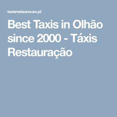 Best Taxis in Olhão since 2000 - Táxis Restauração