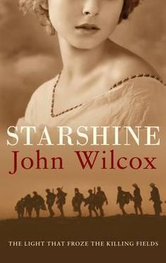 Starshine - 1914. British forces are desperately holding off the German invasion in France. The only respite from attack comes as star shells fly high into the night, freezing the action and illuminating the chaos below. Jim Hickman and Bertie Murphy, loyal friends, must stay close to ensure they both survive the gruelling battles ahead.