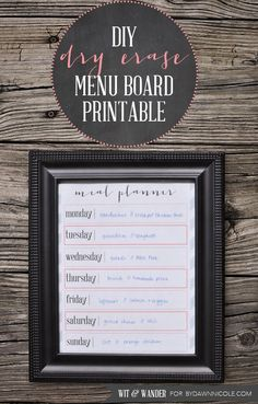 Dry Erase Menu Board  - Great way to get your family meals organized.