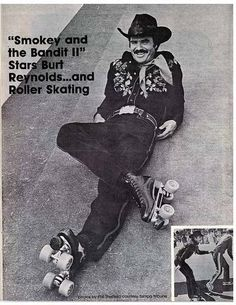 SMOKEY AND THE BANDIT 2 (1980) - Burt Reynolds on roller skates - Directed by Hal Needham - Universal Pictures.