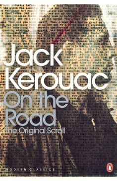 On the Road by Jack Kerouac. One of my favorite books. Best Books Of All Time, I Love Books, Good Books, Books To Read, My Books, Jack Kerouac, Reading Lists, Book Lists, Reading Room