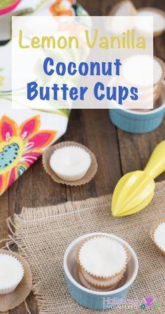 LEMON VANILLA COCONUT BUTTER CUPS - Low Carb