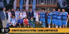 19 Mayıs Belediyesi Futbol Takımı Şampiyon oldu
