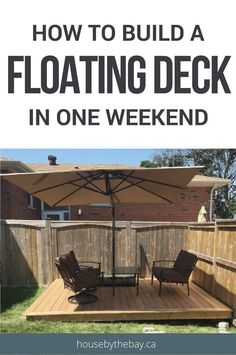 Perennial Flower Gardening - 5 Methods For A Great Backyard Step By Step Guide To Build A Floating Deck In One Weekend Outdoor Oasis Deck Building House By The Bay Building A Floating Deck, Deck Building Plans, Floating Deck Plans, Wood Deck Plans, Pallet Shed Plans, Floating Dock, Building A Porch, Floating House, Deck Design Tool