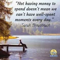 you can be happy with and without money Money Hero, How To Become, In This Moment, Canning, Day, Home Canning, Conservation