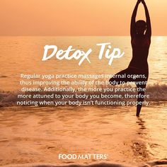 The more you practice, the more attuned to your body you become, your perception of your body changes <3  www.foodmatters.tv