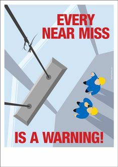 Safety Poster : Every Near Miss Is A Warning Road Safety Poster, Health And Safety Poster, Safety Posters, Safety Quotes, Safety Slogans, Safety Training, Education And Training, Safety Pictures, Safety Topics