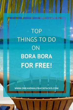 Things to do on Bora Bora for free