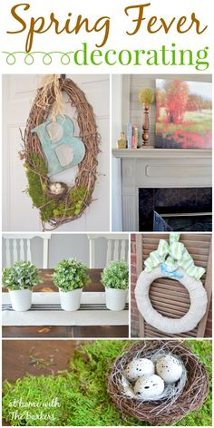 Spring Fever Decorating including wreath tutorials and DIY projects