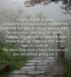 12 hugs a day.... Challenge accepted. :)
