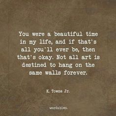 A beautiful time for sure *In the end, it's me alone. For sure.