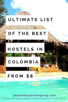 Ultimate List of The Best Hostels in Colombia - From $8
