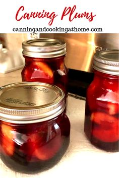 Preserving the Harvest - beautiful plums preserved for the upcoming Winter months! Plum Preserves, Cell Wall, Living Off The Land, Pressure Canning, In Season Produce, Pickling, Preserving Food, Canning Recipes, Winter Months