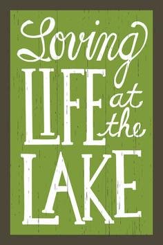 Loving Life At The Lake