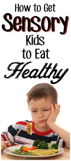 How to Help Kids with #SPD and #ASD to eat healthy food that will  actually help their sensory needs! #foodaversion #tactile #occupationaltherapy
