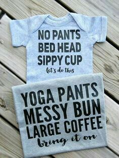 Mommy and me outfits, mommy and baby shirts, mommy and me matching clothes. – Waisted Little Ladies / Newborn Bodysuit Mommy and Me Outfits, Yoga Pants Messy Bun large Coffee, No Pants Bed Head Sippy… - Unique Baby Outfits Baby Shirts, Onesies, Mom And Me Shirts, Family Shirts, Family Tshirt Ideas, Momma Shirts, Girl Shirts, Little Mac, Do It Yourself Baby
