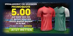 Promotion von William Hill Sportwetten: Superquote 5,00 für einen Sieg von Bayern München im Spiel gegen Werder Bremen zum Auftakt der Fußball Bundesliga