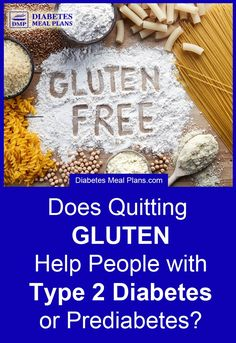 Is Gluten Free Good for Diabetes and Blood Sugar?