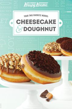 Best two words combined? Doughnuts & Cheesecake