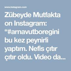 """Zübeyde Mutfakta on Instagram: """"#arnavutboregini bu kez peynirli yaptım. Nefis çıtır çıtır oldu. Video da Pırasalı ve peynirli olmak üzere iki sunumu var. Denemenizi…"""""""