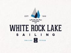 White Rock Lake Sailing Logo by Steve Wolf, via Behance