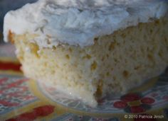 Patis Mexican Table: Traditional Tres Leches Cake. This is what I want for my birthday this Summer! Served Ice Cold :) Mmmmm