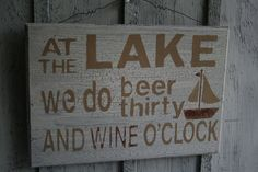 Funny Lake Sign  At the LAKE We do Beer Thirty and by NaturesGlow, $22.00