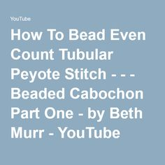 Basic bezel for cabuchon with peyote - part 1..  #Seed #Bead #Tutorials