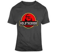 Hodor Jurassic Park Hold The Doo T Shirt Jurassic Park, Tv Series, Wagon Wheel, Logos, World, Mens Tops, Cotton, T Shirt, Stuff To Buy