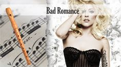Partitura Lady Gaga - Bad Romance Flauta Dulce