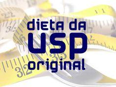 Dieta da USP Original, veja o cardápio para emagrecer