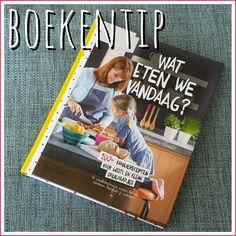 Kookboekentip voor gezinnen: Wat eten we vandaag van Susan Aretz van Smulpaapje #leukmetkids #watetenwevandaag