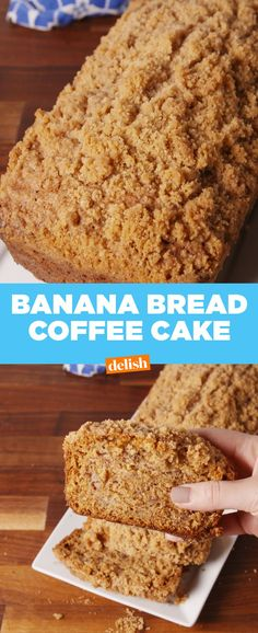 Coffee Cake Banana Bread Delish