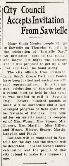 2nd annual Sawtelle day...... Source: The Daily Outlook, September 20, 1910