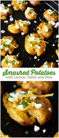 Smashed Potatoes with Lemon, Garlic and Feta - Soft on the inside, crisp and salty on the outside, and loaded with fresh summer toppings, these potatoes will go with pretty much anything.