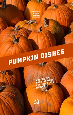 Pumpkin dishes | Soviet Cooking | Almost forgotten recipes
