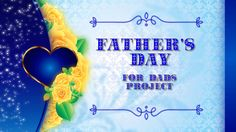 Buy project for ProShow Producer - Father's Day http://alex-ro.ru/fathers-day/